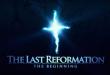 """Филмът """"Последната реформация – Началото"""""""